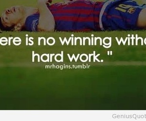 soccer, quote, and hard work image