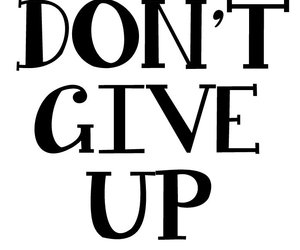 quote, don't give up, and up image