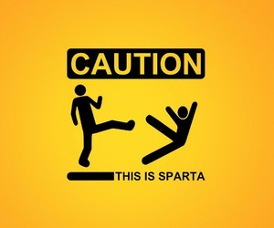 sparta, caution, and funny image