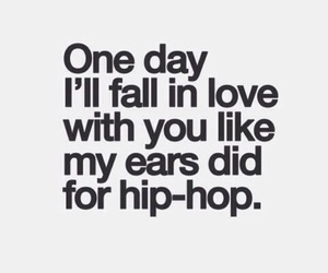 love, quotes, and hip hop image