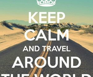 keep calm and travel image