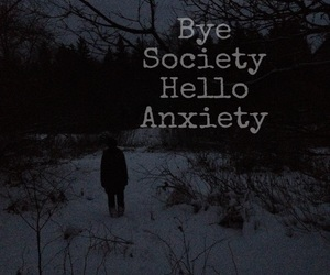 anxiety, bye, and deep image