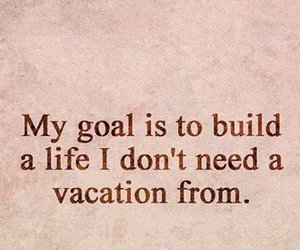 quote, goals, and life image