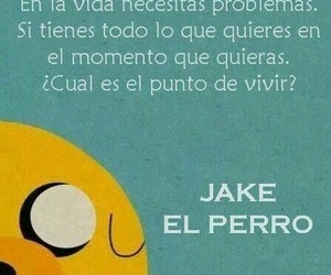 frases, JAKe, and hora de aventura image