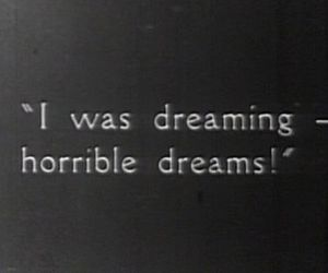Dream, quotes, and black and white image