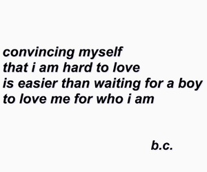 heartbreak, love quotes, and who i am image