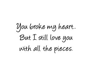 heartbroken, pieces, and add more tags image