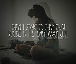 suicide, quotes, and sad image
