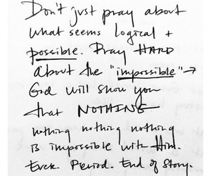 god, pray, and impossible image