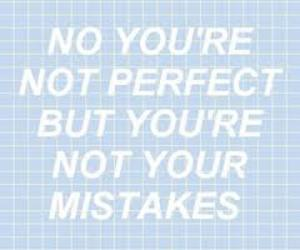 mistakes, not, and perfect image