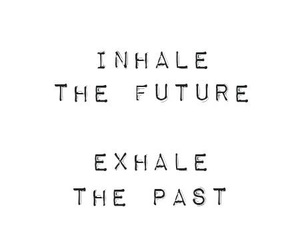 quotes, future, and past image