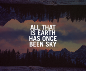 quote, earth, and sky image
