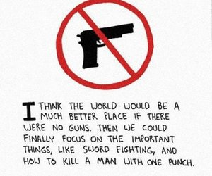 funny, gun, and quotes image