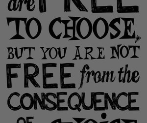choices, freedom, and quotes image