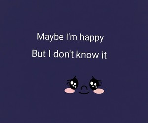 happy, know, and phrases image