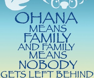 ohana, family, and quote image