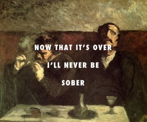 quote, sober, and drunk image