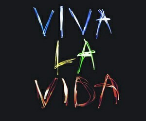 viva la vida, coldplay, and life image