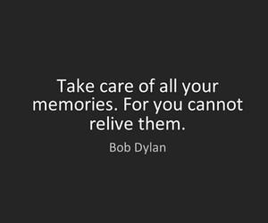 bob dylan, memories, and life image