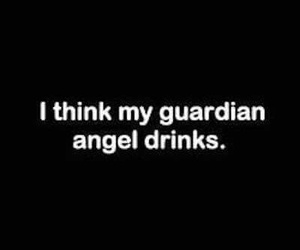 angel, drink, and quotes image