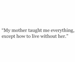 quotes, mom, and mother image