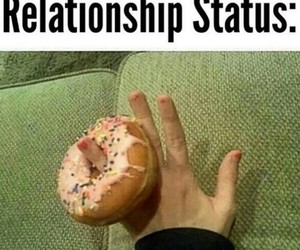 donut, relationship status, and foodie image
