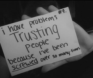 trust, problem, and screwed image