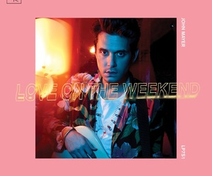 john mayer and love on the weekend image