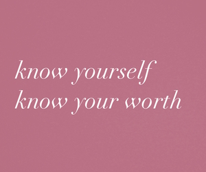 know, quote, and worth image