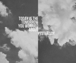 quote, black and white, and tomorrow image