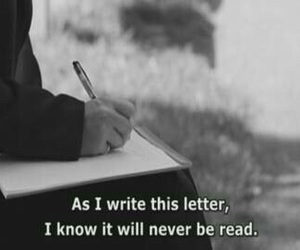 Letter, sad, and black and white image