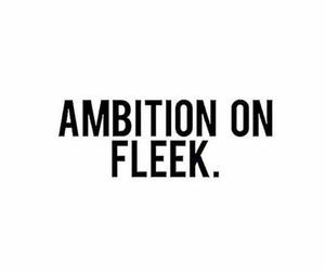quote, ambition, and text image
