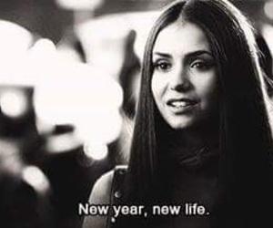 new year, life, and Nina Dobrev image