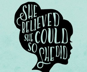 quotes, girl power, and woman image