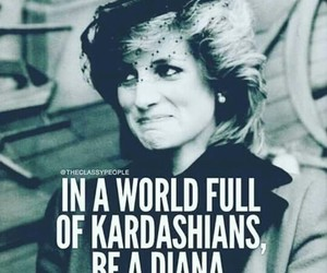 diana, quotes, and kardashian image