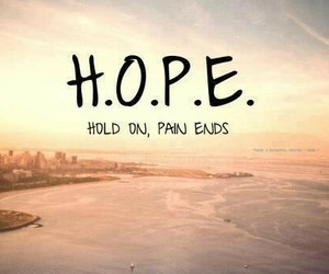 hope, quotes, and pain image