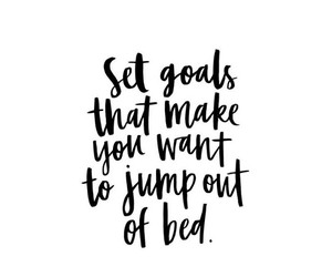 goals, quote, and inspiration image