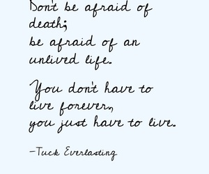 life, quote, and Tuck Everlasting image