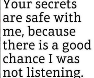 secret, funny, and quote image
