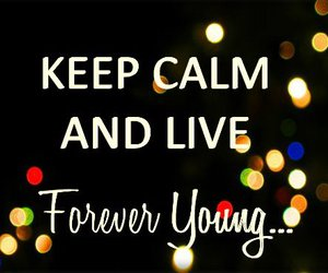 Forever Young, keep calm, and lights image