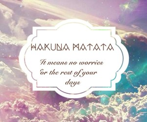 hakuna matata, king of lions, and quote image