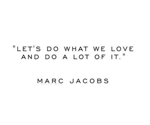 quotes, marc jacobs, and life image