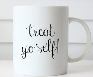 coffee mug, treat yo self, and cute mug image