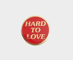 pin, red, and hard to love image
