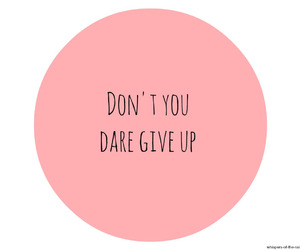 don't give up and pink image