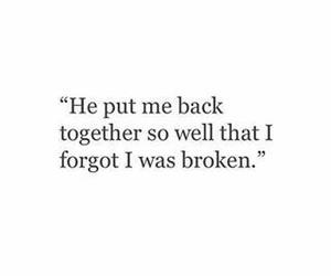broken, heartbreak, and quote image