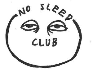 sleep, club, and no sleep image