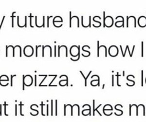 boyfriend, look, and pizza image