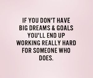 quotes, Dream, and goals image