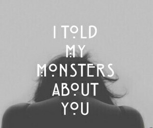 monster, quotes, and american horror story image